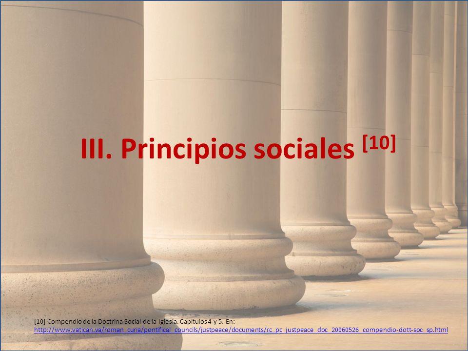 III. Principios sociales [10]